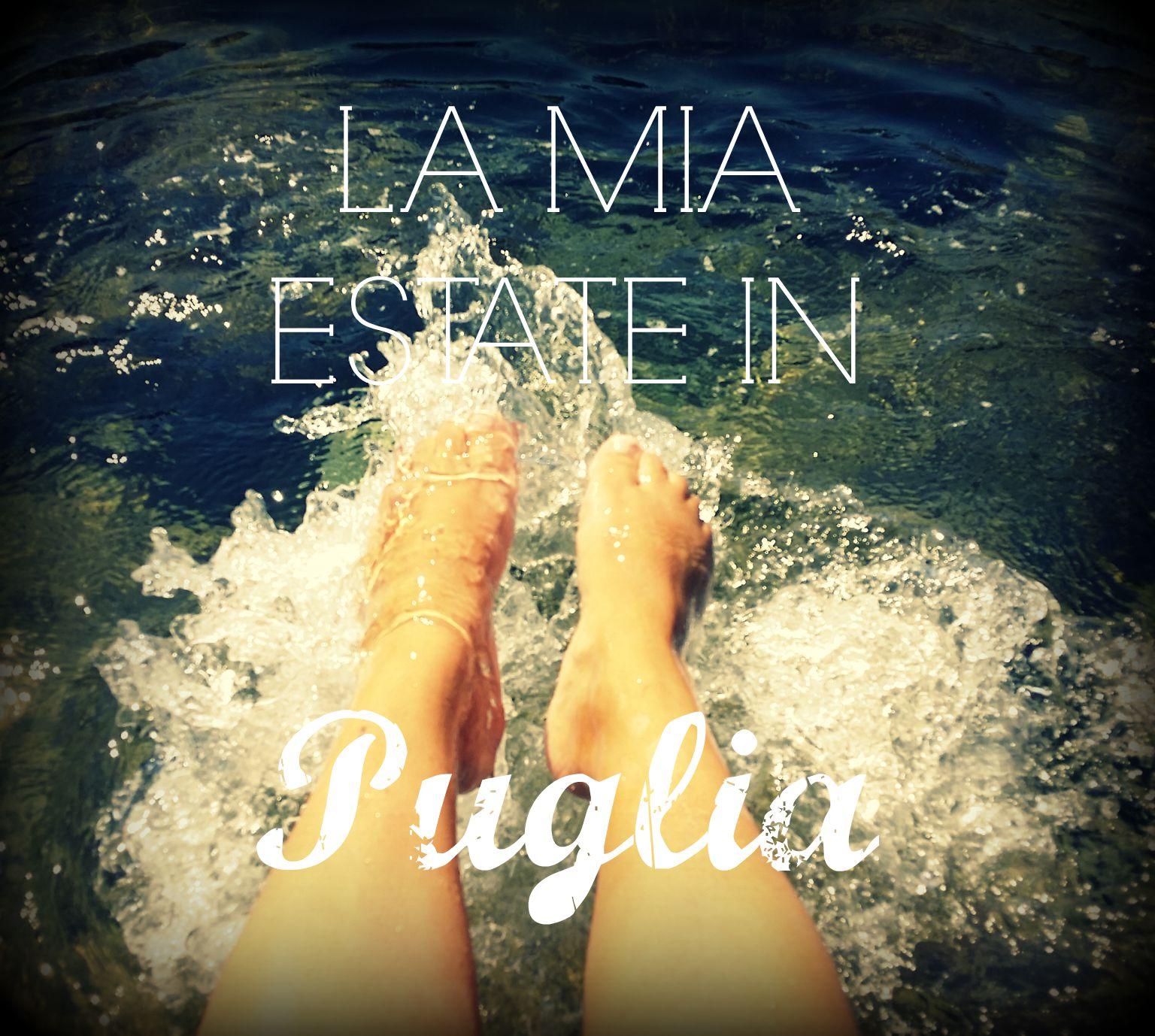 La mia estate in Puglia